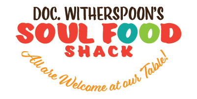 Doc. Witherspoon's Soul Food Shack